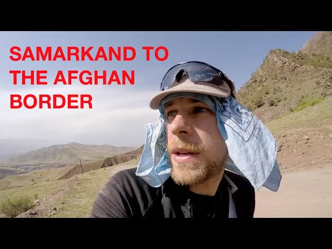 From Samarkand to the Afghan Border