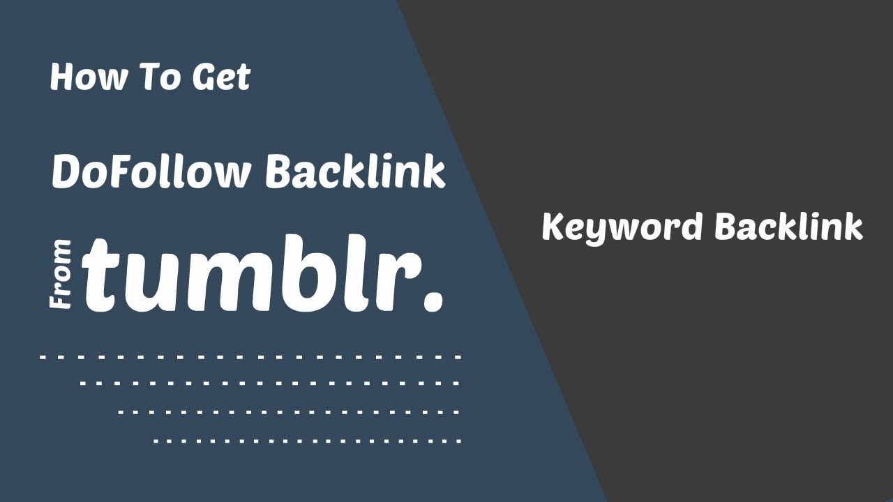 how to get dofollow backlink from tumblr