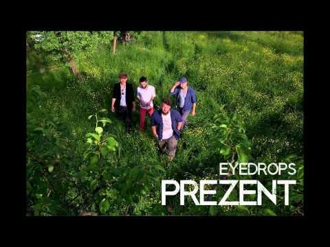 EYEDROPS - PREZENT (Audio)