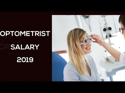 Optometrist Salary In 2019   How Much Do Optometrists Make In 2019