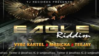 Download Teejay - Fire (Raw) Eagle Riddim - June 2017 MP3 song and Music Video