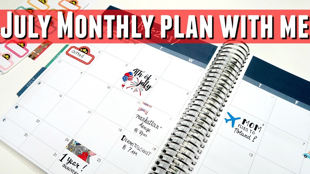 JULY Monthly Calendar Plan With Me, PWM July 2017 Calendar plan ...