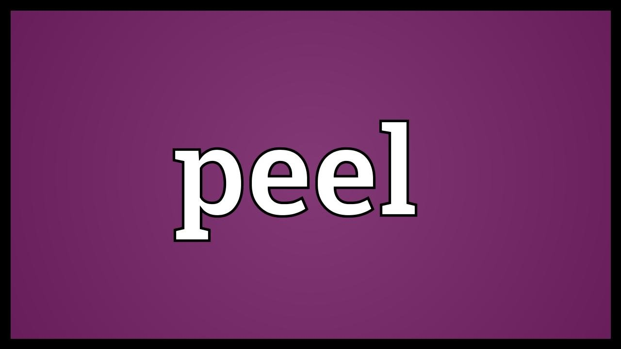 peal and peel