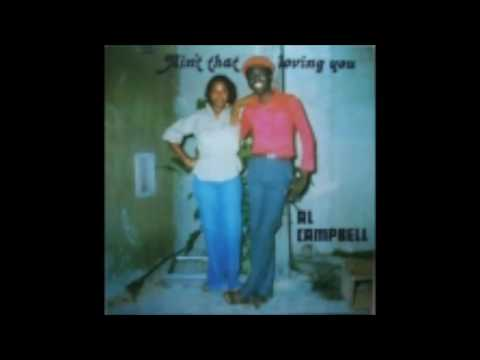 Flashback: Al Campbell - Ain't That Loving You (Full Album)