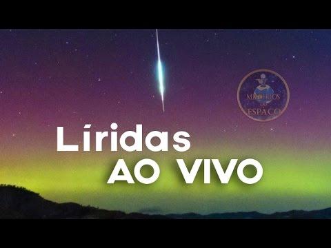 AO VIVO: Chuva de meteoros Líridas 2017
