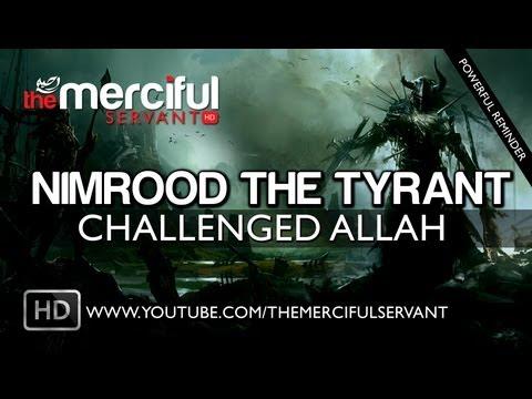 Nimrood The Tyrant Who Challenged Allah ᴴᴰ