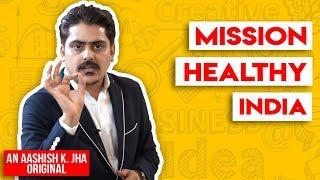 Mission Healthy India | Nutrilite Amway| Stay healthy| Aashish K Jha