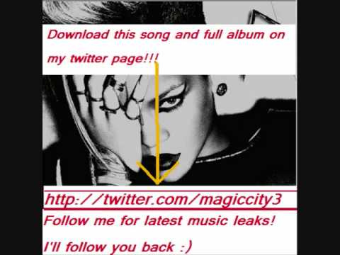 Rihanna - Stupid In Love (Full HQ Song + album download link)