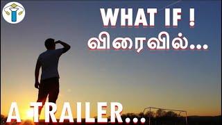 WHAT IF VIDEOS - தமிழில் விரைவில்... | A TRAILER | Dummy Scientist !!