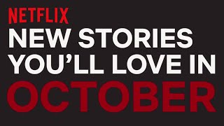 New to Netflix US | October 2017 | Netflix