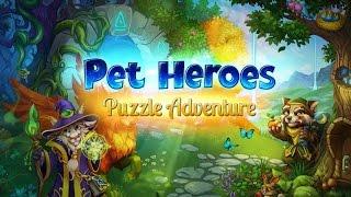 Pet Heroes: Puzzle Adventure