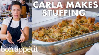 Carla Makes Thanksgiving Stuffing | From the Test Kitchen | Bon Appétit
