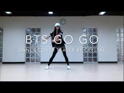 BTS GO GO — dance cover teaser by crystal diamond