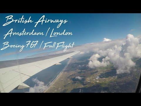 British Airways Boeing 767-300 Amsterdam - London *Full Flight*