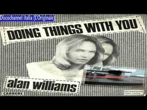Doing Things With You/Queen Of Aberdeen - Alan Williams ‎1981