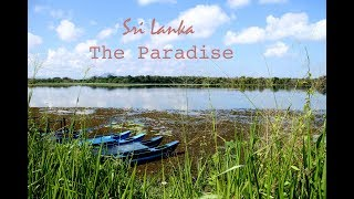 Sri Lanka  - The Paradise