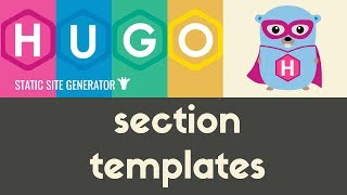 Section Templates | Hugo - Static Site Generator | Tutorial 15