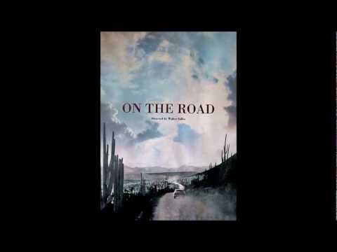 On The Road 2012   Soundtrack  Movie