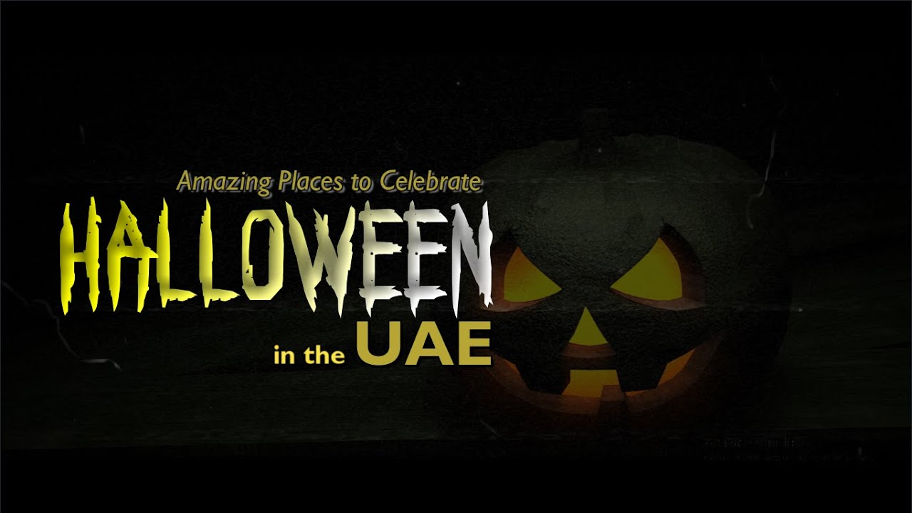 Amazing Places to Celebrate Halloween in UAE