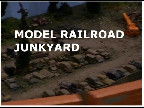 MODEL RAILROAD SCENERY IDEAS – AUTO JUNKYARD
