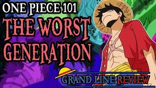 The Worst Generation Explained (One Piece 101)
