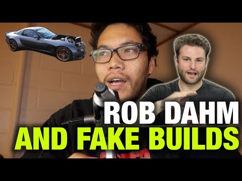 Let's Talk About Rob Dahm and the Fake Car Industry