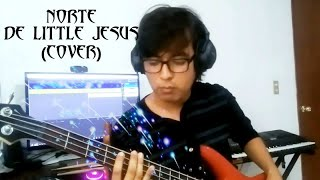 JOSÉ PERÉZ - NORTE DE LITTLE  JESUS (COVER)