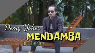 Demy Yoker - MENDAMBA [OFFICIAL]