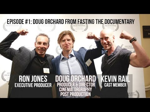 #1 Doug Orchard: Fasting The Documentary, Physical Education, and More | TRL Podcast
