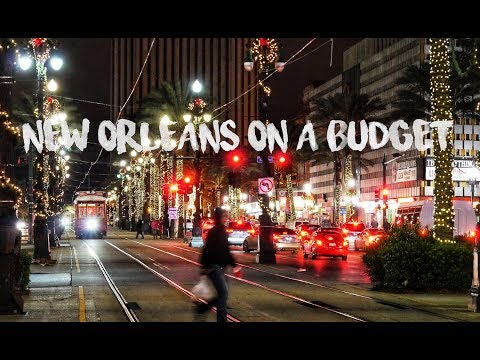 New Orleans on a Budget - December 2017