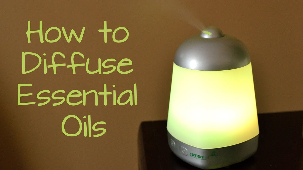 How To Diffuse Essential Oils Youtube
