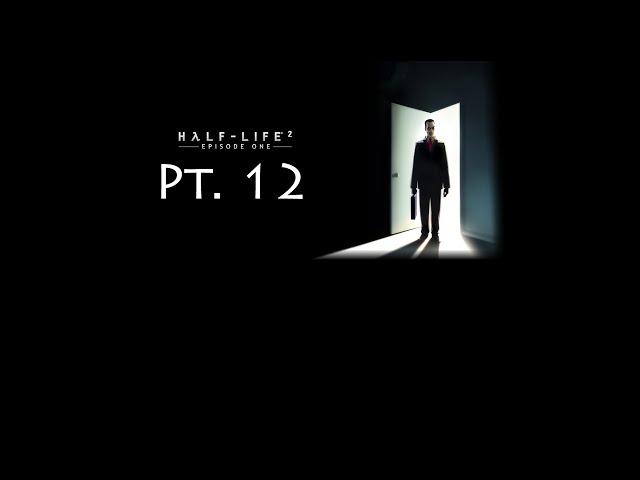 Half-Life 2 #73 - Episode One Pt. 12