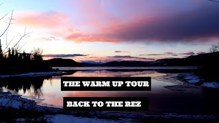 The Warm Up Tour-Back To The Rez