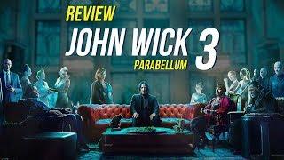 Review phim JOHN WICK: CHAPTER 3 - PARABELLUM
