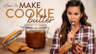 DIY Cookie Butter Recipe | Eat the Trend