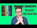 Believer Imagine Dragons First Reaction/Review Video