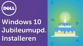 Windows 10 Jubileumupdate installeren: 4 manieren