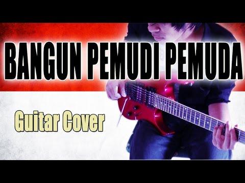 Lagu Bangun Pemudi Pemuda Versi Punk Rock Guitar Cover By Mr. jom