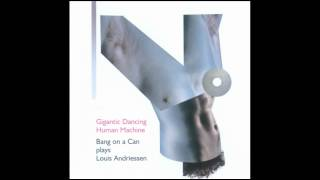 Louis Andriessen. Workers Union by Bang on a Can