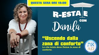 Uscire dalla zona di conforto - Danila Properzi