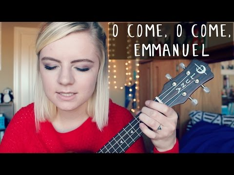 O Come, O Come, Emmanuel ukulele cover + chords - YouTube