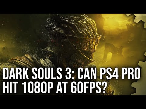 dark souls 3 ps4 pro patch digitalfoundry analysis ps4pro. Black Bedroom Furniture Sets. Home Design Ideas