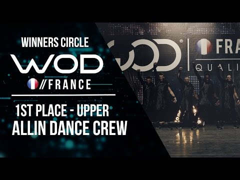 AllIn Dance Crew | 1st Place Upper | World of Dance France Qualifier | Winners Circle | #WODFR17