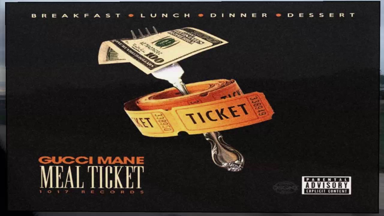 Download Gucci Mane - Meal Ticket Full Album 2016 HD