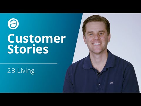 AppFolio Investment Management Customer Stories — 2B Living