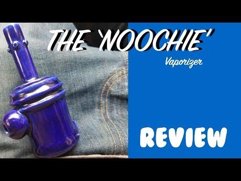 Noochie Vaporizer Review