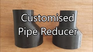 3D Printing a Pipe Reducer