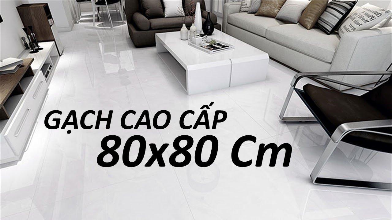 Gạch lát nền 80×80 cao cấp hoàn mỹ|Gạch lát sàn 80×80 giá rẻ.