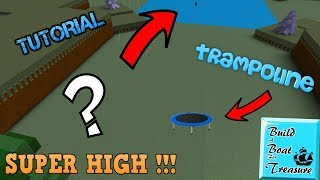 HIGH JUMP TRAMPOLINE GLITCH !! | Roblox Build A Boat For Treasure