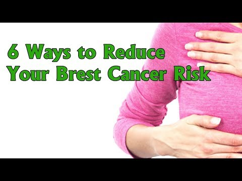6 Ways to Reduce Your Brest Cancer Risk